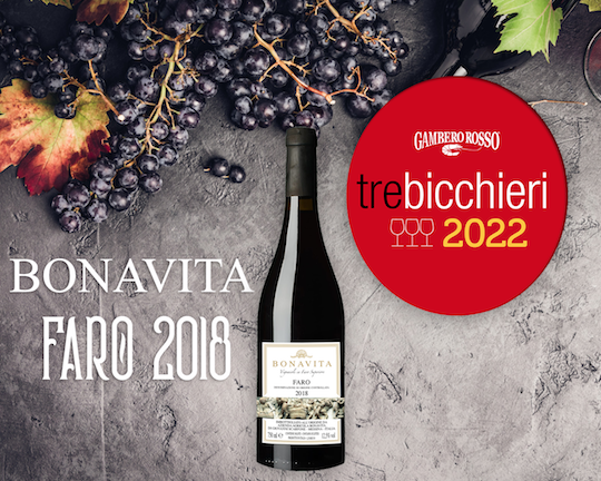 """Bonavita Faro 2018 premiato con """"3 bicchieri Gambero Rosso 2022"""""""